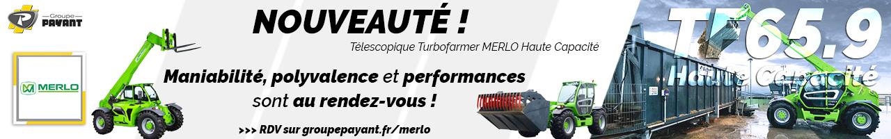 Nouveau télescopique Turbofarmer 65.9 Merlo - Groupe PAYANT