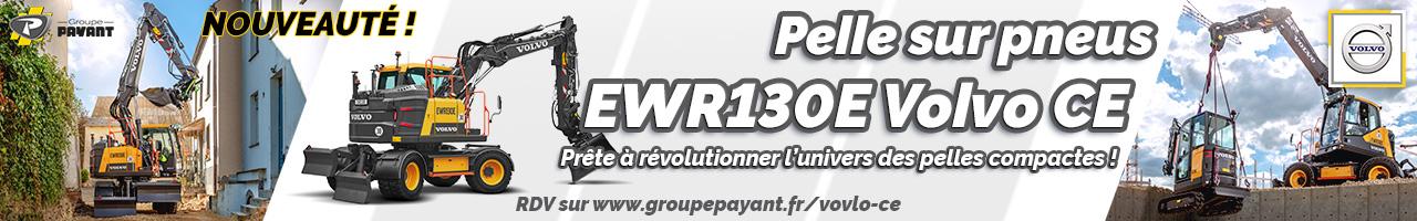Nouveau : Pelle sur pneus EWR130E Volvo CE - Groupe PAYANT