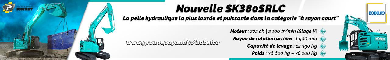 Nouveau : pelle hydraulique SK380SRLC Kobelco - Groupe PAYANT
