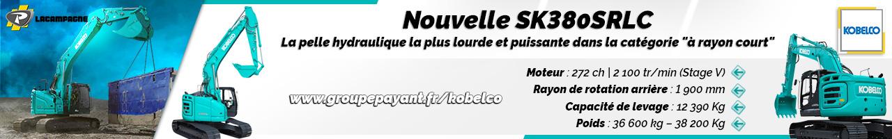 Nouveau : pelle hydraulique SK380SRLC Kobelco - LACAMPAGNE